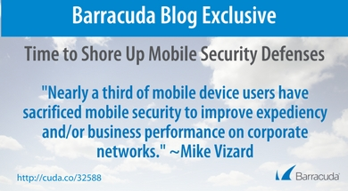 Time to Shore Up Mobile Security Defenses