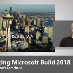 Join us at Microsoft Build 2018