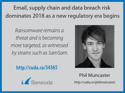 Email, supply chain and data breach risk dominates 2018 as a new regulatory era begins