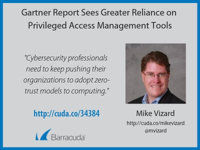 Gartner report sees greater reliance on Privileged Access Management tools