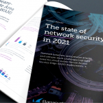 Report: The state of network security in 2021